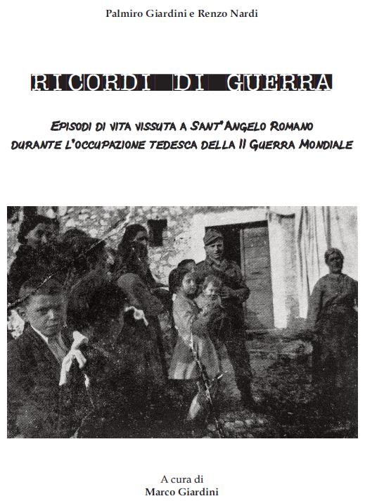 la copertina del volumetto Ricordi di Guerra a cura di Marco Giardini